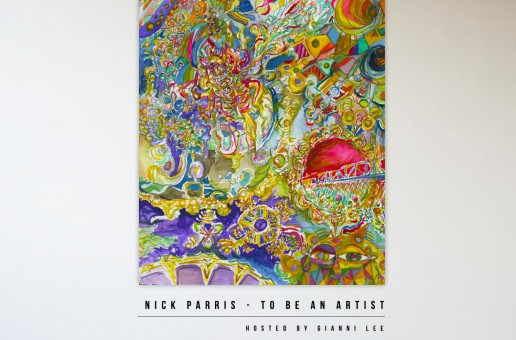 Nick Parris (@Naachyll) to Be an Artist (Mixtape) Hosted by @giannilee