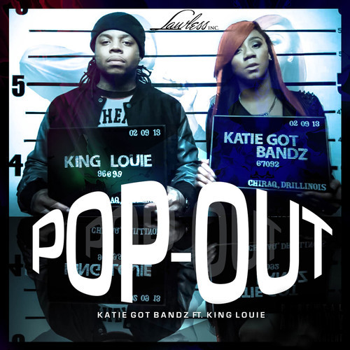 katie-got-bandz-x-king-louie-pop-out.jpeg