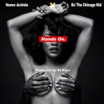 Nemo Achida – Hands On Ft. BJ The Chicago Kid (Prod. By 88 Keys)