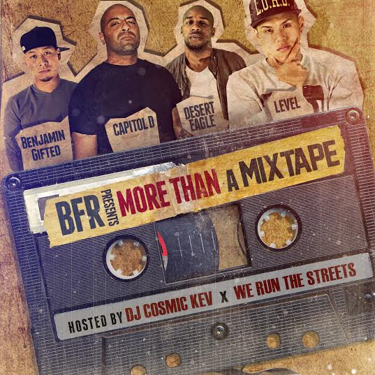 bfr-more-than-a-mixtape-mixtape-hosted-by-dj-cosmic-kev-we-run-the-streets.jpeg