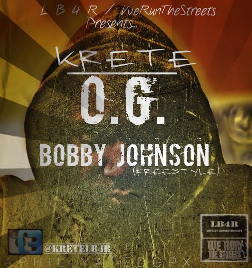 unnamed7 Krete   OG Bobby Johnson (Freestyle)