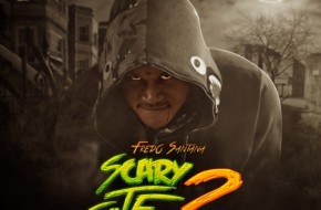 Fredo Santana – Its A Scary Site 2 (Mixtape)