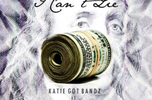 Katie Got Bandz – I Can't Lie Ft. Cap 1