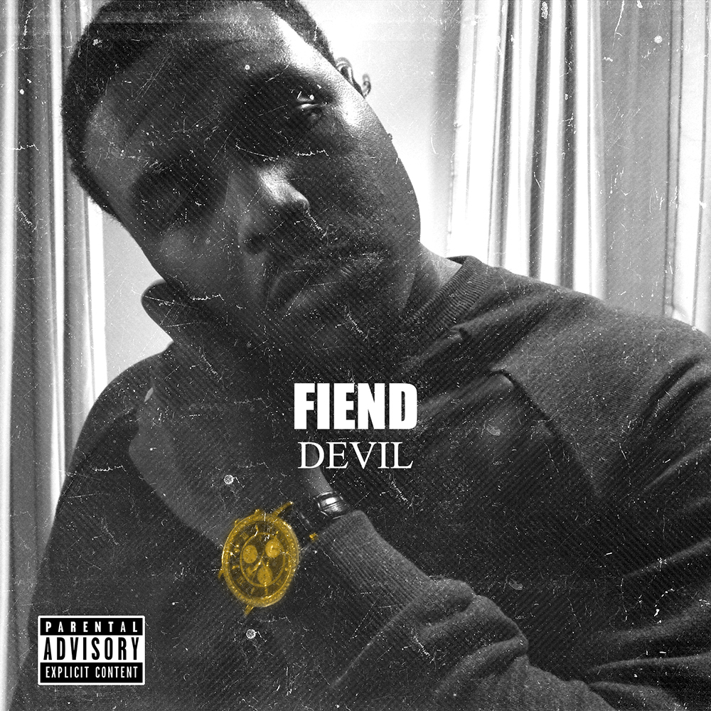 Fiend Devil Fiend   Devil Is a Lie (Freestyle)