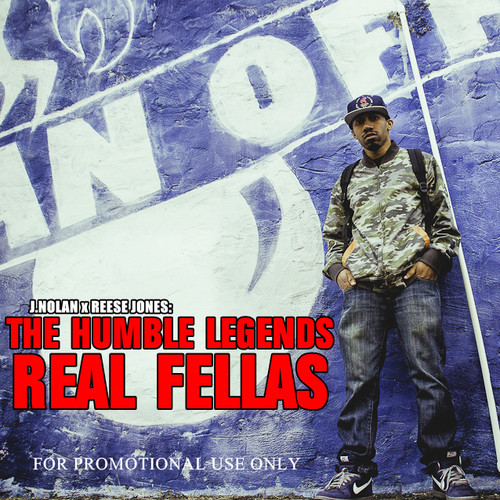 J.Nolan x Reese Jones Real Fellas Artwork J.Nolan & Reese Jones   Real Fellas
