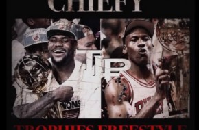 Chiefy – Trophies Freestyle