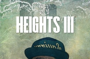 Trev Rich – Heights 3 (Mixtape)