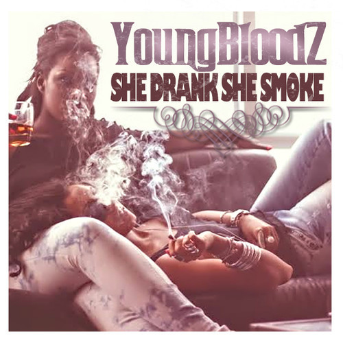 artworks 000065200553 20czps t500x500 YoungBloodz   She Smoke, She Drank