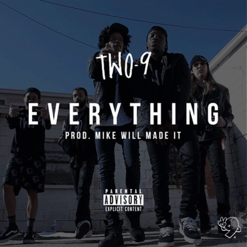 two9-everything-prod-by-mike-will-made-it.jpg