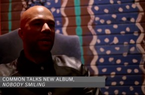 "Common Talks ""Nobody Smiling"" Album Produced Entirely by No ID (Video)"