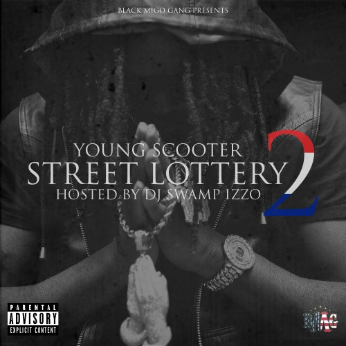 cover Young Scooter   Street Lottery 2 (Mixtape) (Hosted by DJ Swamp Izzo)