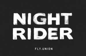 Fly Union – Night Rider