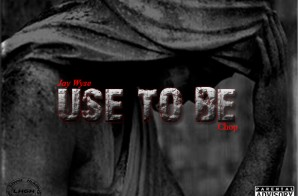 Jay Wyse – Use To Be