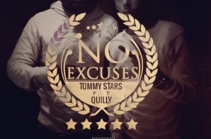 Tommy Stars – No Excuses Ft. Quilly
