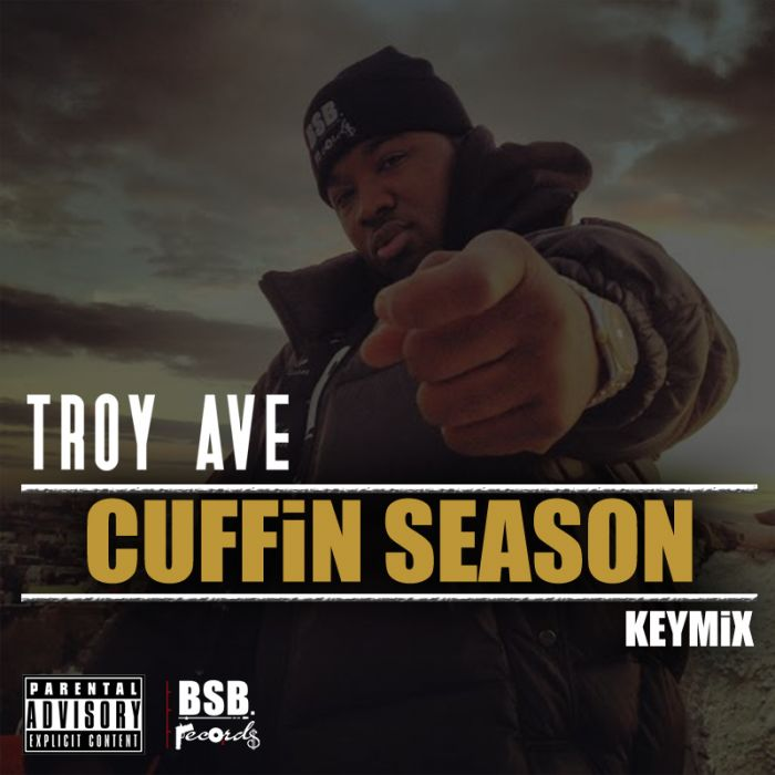 Troy Ave - Cuffin Season Freestyle