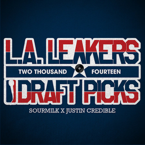 wY1aR3T LA Leakers – The 2014 Draft Picks (Mixtape)