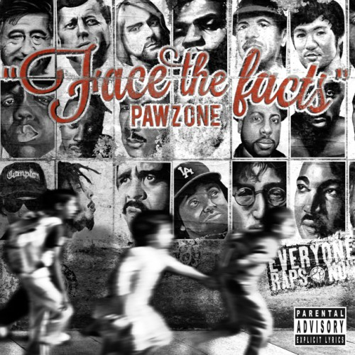 FaceTheFacts 650 500x500 Pawz One   Face The Facts (Album Stream)