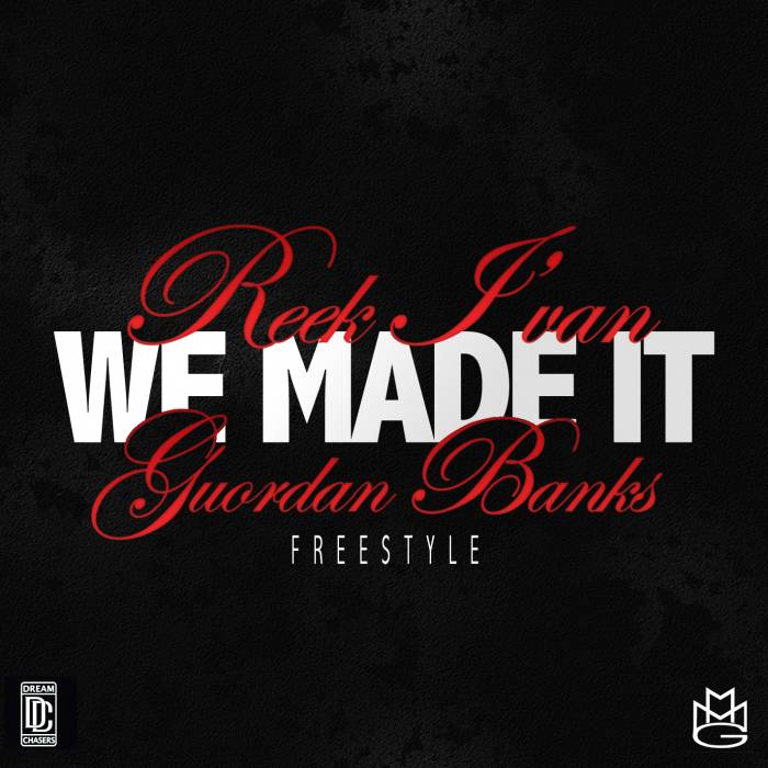 GOURDAN BANKS we made it Reek Ivan x Guordan Banks   We Made It Freestyle