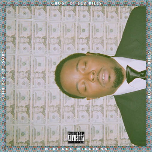 Ghost Of 20 Bills Michael Millions Ghost Of $20 Bills Album Stream