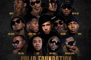 Quality Control Music Presents – Solid Foundation (Mixtape) (Hosted by DJ Drama)