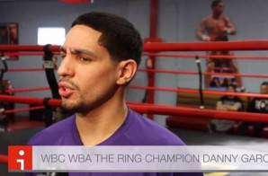 "Danny Garcia on Mayweather ""I know I deserve the fight more than anybody"" (Video)"