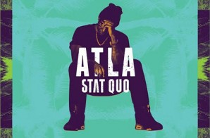 Stat Quo  – ATLA (Album Stream)