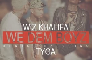 Tyga – We Dem Boyz (Remix)
