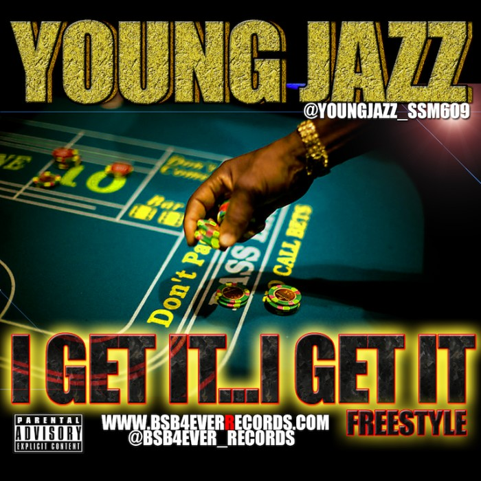 YOUNGJAZZIGETITIGETIT 1 Young Jazz   I Get It I Get It Freestyle