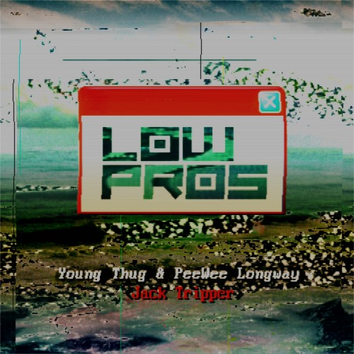 a trak low pros 500x500 Low Pros x Young Thug x PeeWee Longway   Jack Tripper (Prod. Lex Luger & Metro Boomin)