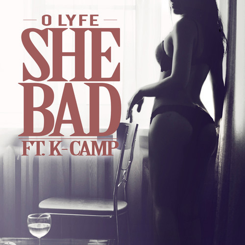 o-lyfe-x-k-camp-she-bad.jpg