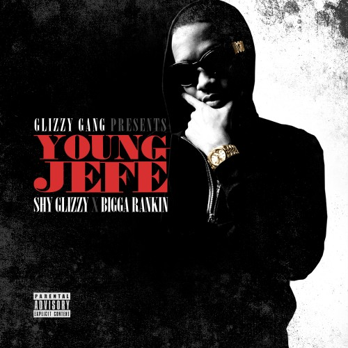 cover5 Shy Glizzy   Young Jefe (Mixtape)