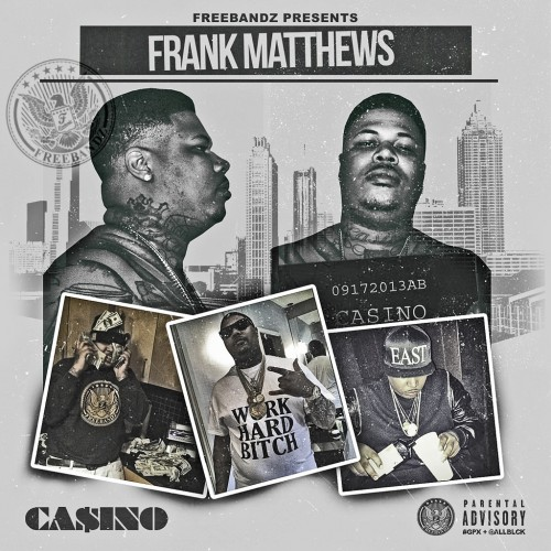 h5to7dn Casino   Frank Matthews (Mixtape)