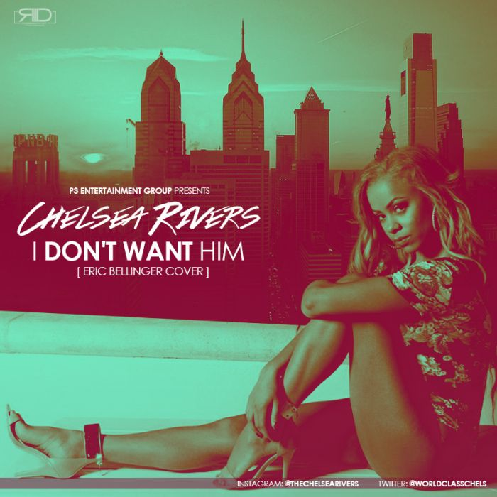 Chelsea Rivers   I Dont Want Him (Video)