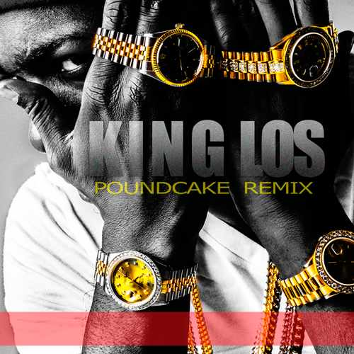 poundcake 2 King Los   Pound Cake Freestyle