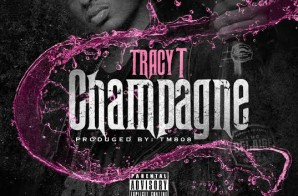 Tracy T – Champagne (Prod. by TM88 & Southside) (HHS1987 Premiere)