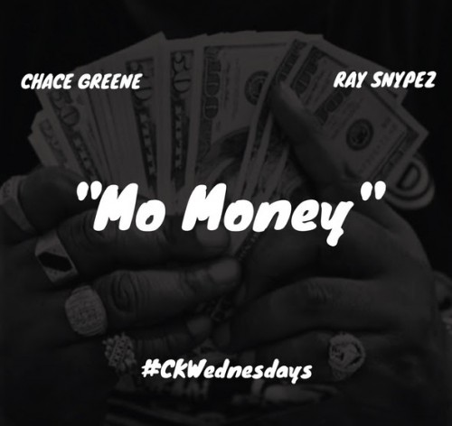 unnamed 24 500x472 Chace Greene x Ray Snypez   Mo Money