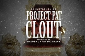 Project Pat – Clout
