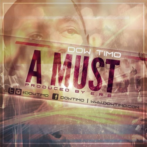 AMust 655 500x500 Dow Timo   A Must (Prod. by E.R.B.)