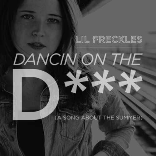 DancinOnTheD 650 500x500 Lil Freckles   Dancin on the D