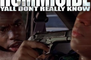 Hommicide – Yall Dont Really Know