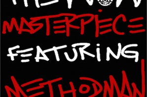 The Wow – Masterpiece ft. Method Man