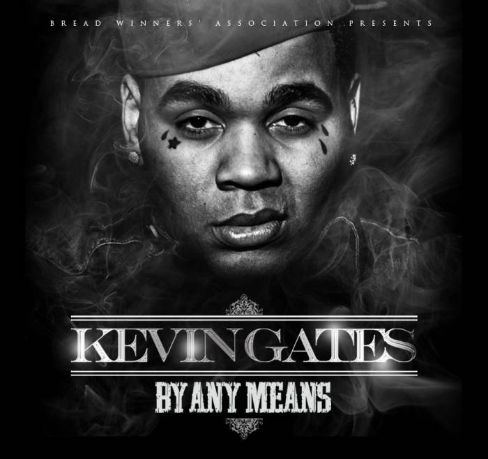 KvnGatesByAnyMeans Kevin Gates   By Any Means (Mixtape)