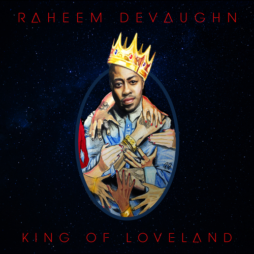 Raheem Devaughn King Of Loveland front large Raheem DeVaughn   King Of Loveland (Mixtape)