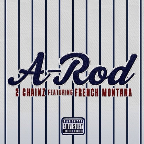a rod 500x500 2 Chainz   A Rod Ft. French Montana (Prod. by Young Chop)
