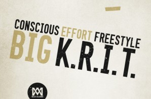 Big K.R.I.T – Conscious Effort