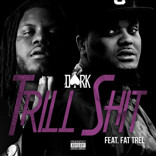 artworks 000073915104 lw80dd t500x500 Dark   Trill Shit ft. Fat Trel