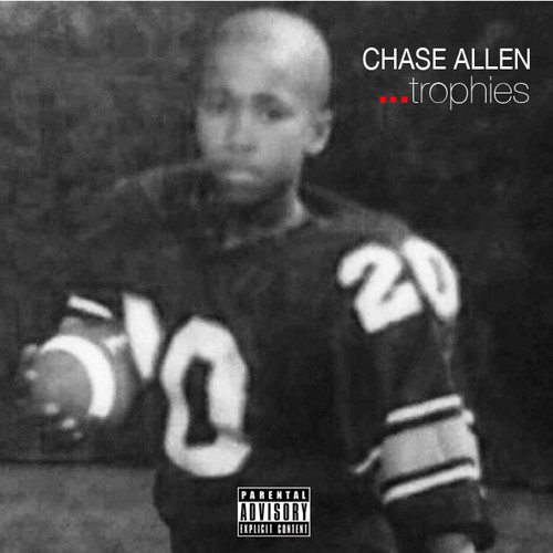 artworks 000075143225 66cklj t500x500 Chase Allen   Trophies Freestyle