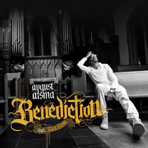 august alsina benediction ft rick ross A