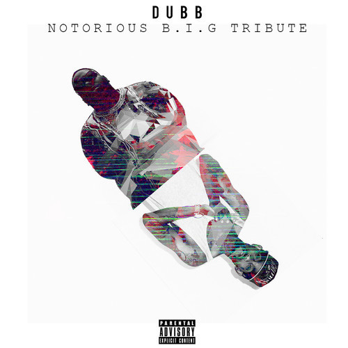 dubb biggie tribute Dubb   Notorious B.I.G. Tribute