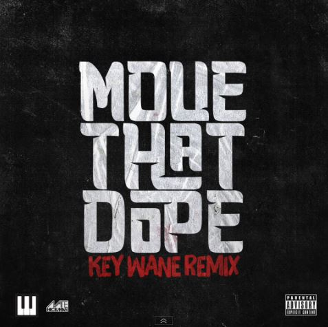 key-wane-move-that-dope-remix.jpg